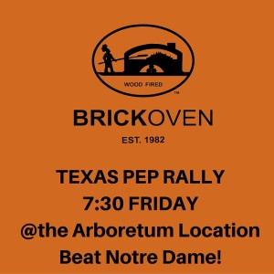 TEXAS PEP RALLY7-30 FRIDAYBeat Notre Dame!